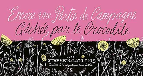 ENCORE UNE PARTIE DE CAMPAGNE GACHEE PAR: COLLINS STEPHEN