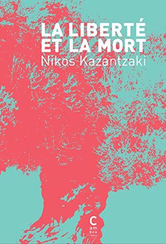 LIBERTE OU LA MORT -LA-: KAZANTZAKI NIKOS
