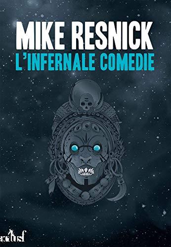 Infernale comédie (L'): Resnick, Mike