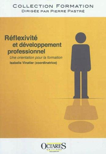 9782366300017: Réflexivité et développement professionnel - Une orientation pour la formation