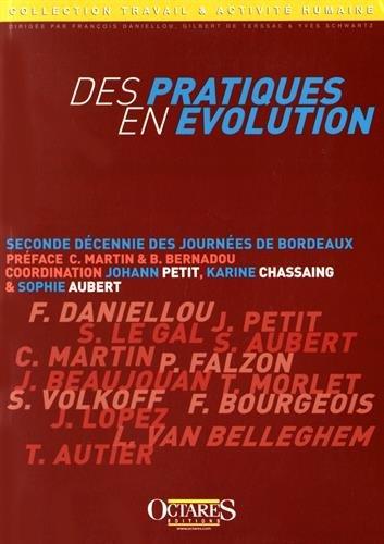 9782366300093: Des pratiques en évolution - Seconde décennie des Journées de Bordeaux