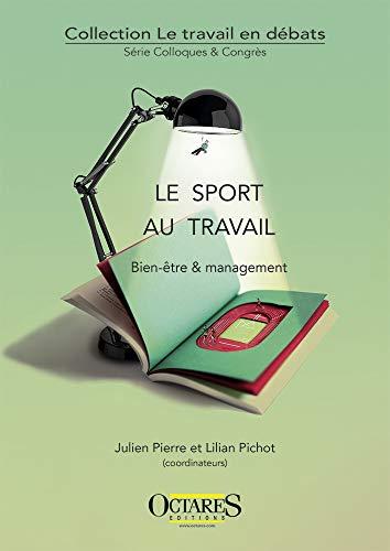 9782366301014: Le sport au travail - Bien-être & management