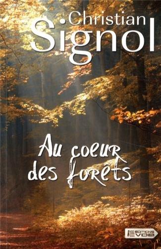 9782366370119: Au coeur des forêts