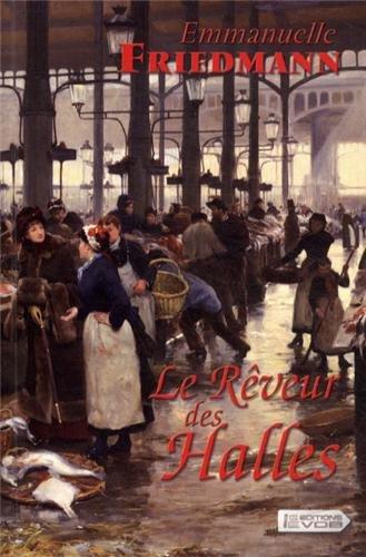 9782366370324: Le Rêveur des Halles