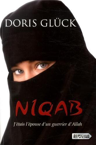 9782366370331: Niqab : J'étais l'épouse d'un guerrier d'Allah