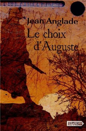 9782366370676: Le choix d'Auguste