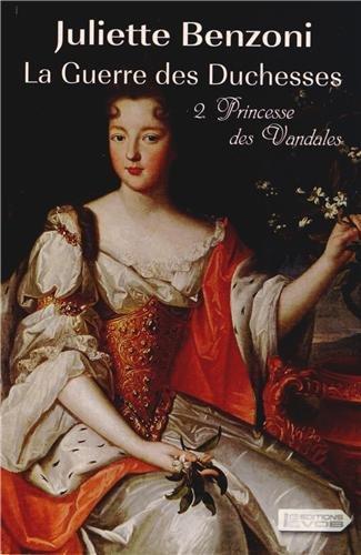 La guerre des duchesses (2) : Princesse des vandales