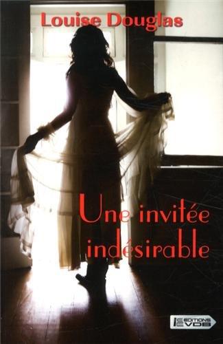 9782366371253: Une invitée indésirable