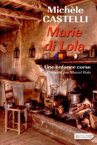 9782366371727: Marie di Lola : Une enfance corse