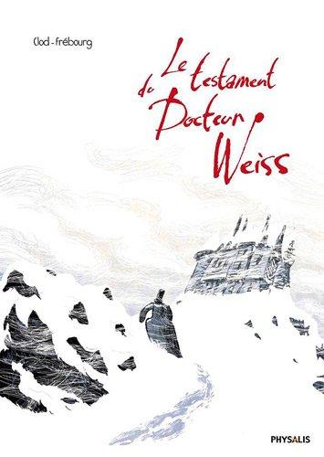 9782366400175: Le testament du docteur Weiss