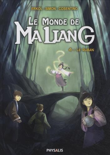 9782366400526: Le monde de Maliang, Tome 4 : Le ruban