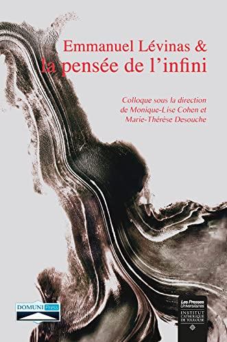 9782366480337: Emmanuel Levinas et la pensée de l'infini