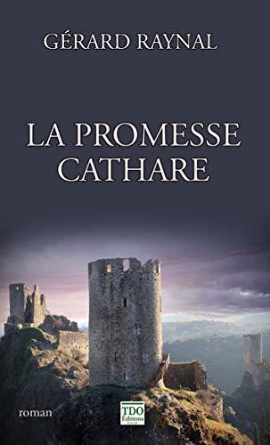 9782366520125: La promesse cathare