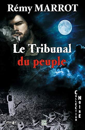 9782366520583: Le tribunal du peuple