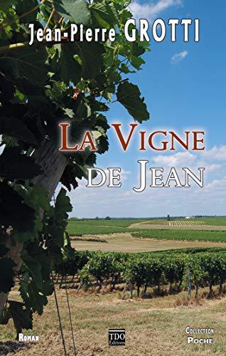 9782366520965: La vigne de Jean