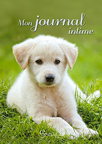9782366531558: MON JOURNAL INTIME CHIOT