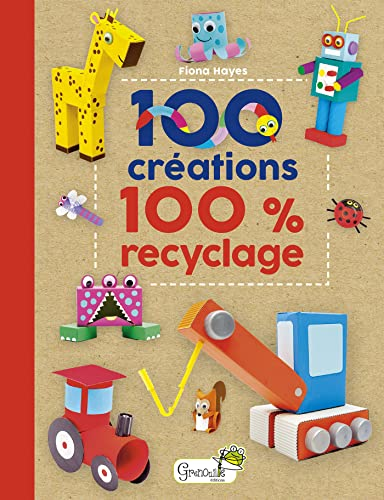 9782366535310: 100 créations 100 % recyclage