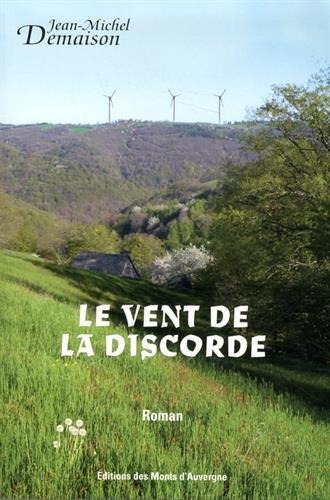 Le vent de la discorde: Jean-Michel Demaison