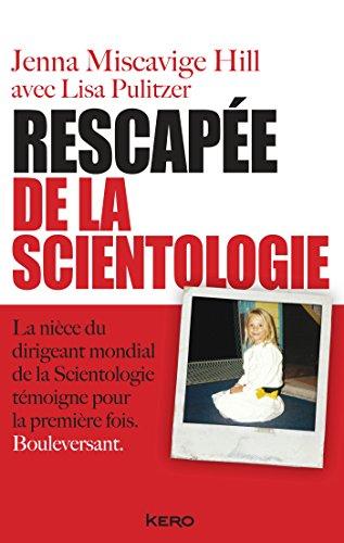 Rescapée de la scientologie: Jenna Miscavige Hill