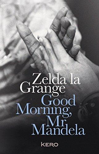 9782366581201: Good Morning, Mr Mandela -français-