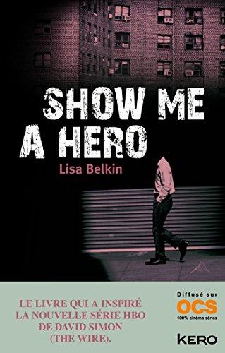 show me a hero: Lisa Belkin