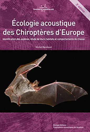 9782366621426: Ecologie acoustique des chiroptères d'Europe : Identification des espèces, étude de leurs habitats et comportements de chasse