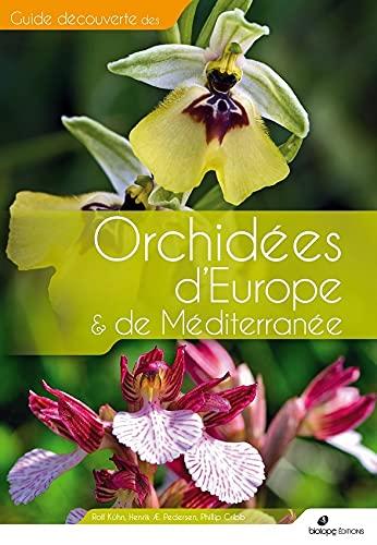 9782366622461: Orchidées d'Europe et de Méditerranée
