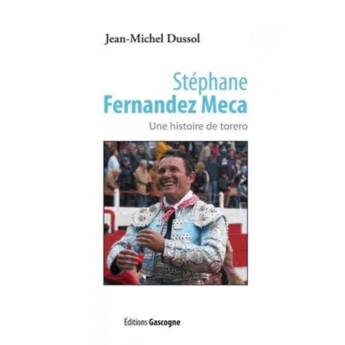 9782366660173: Stephane Fernandez Meca Torero