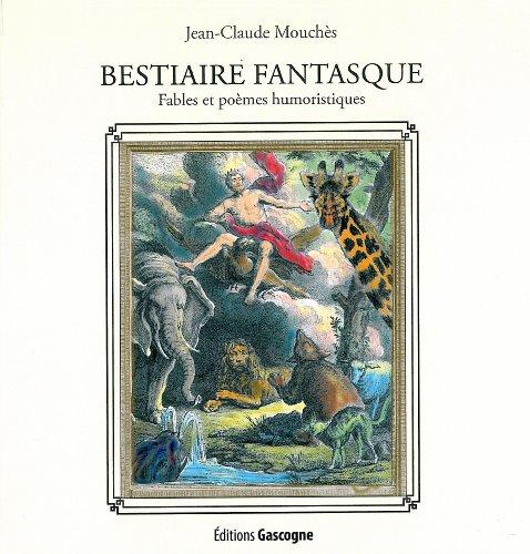9782366660302: Bestiaire Fantasque Fables et Poemes