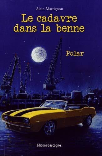 9782366660432: Cadavre Dans la Benne (Le)
