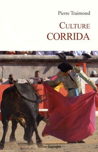 9782366660647: Culture corrida