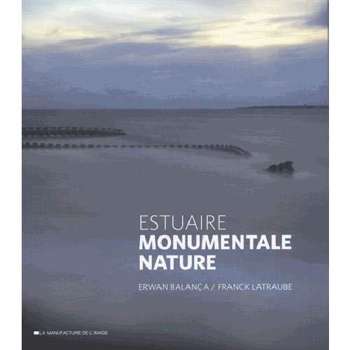 9782366690057: Estuaire - Monumentale nature
