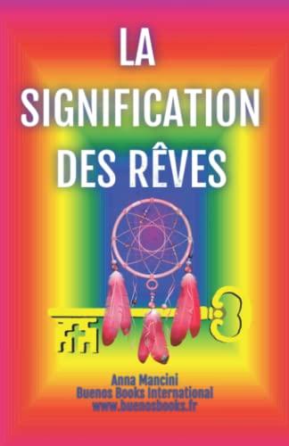 9782366700138: La Signification des Reves
