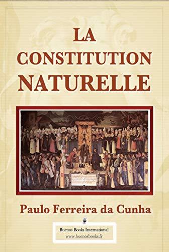 9782366700503: La Constitution Naturelle (French Edition)