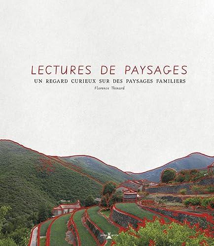Lectures de paysages: Florence Thinard