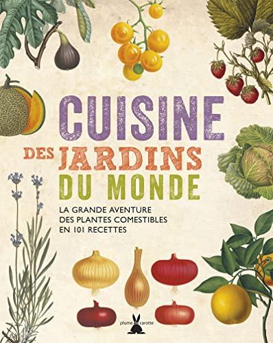 Cuisine des jardins du monde: Collectif