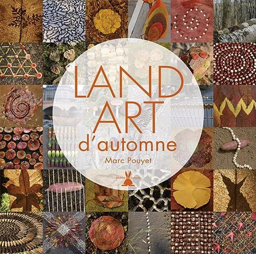 9782366720617: Land Art d'automne
