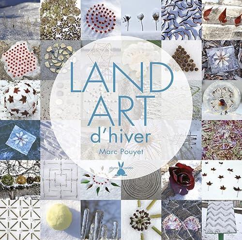 Land art d'hiver: Pouyet, Marc