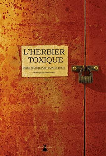 9782366720655: L'herbier toxique : Codes secrets pour plantes utiles