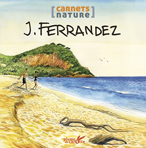 J. Ferrandez: Ferrandez, Jacques