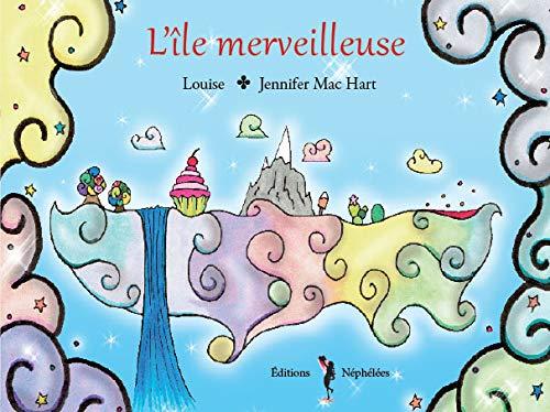 L'Ile Merveilleuse: Louise