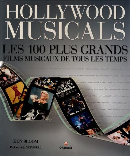 9782366770087: Hollywood musicals : Les 100 plus grands musicals de tous les temps