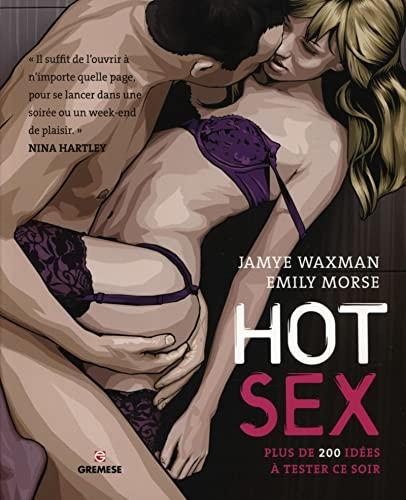 Hot sex : Plus de 200 idées: Waxman, Jamye, Morse,