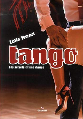 9782366770377: Tango: Les secrets d'une danse.