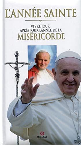 9782366770971: L'Année Sainte - Agenda: Vivre jour après jour l'année de la Miséricorde.
