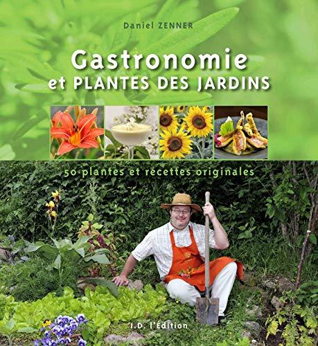 9782367010113: Gastronomie et Plantes des Jardins