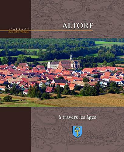 9782367010335: Altorf a Travers les Ages