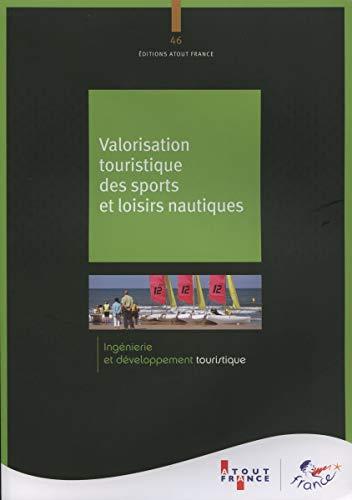 Valorisation touristique des sports et loisirs nautiques