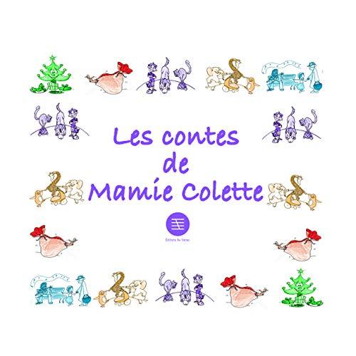 9782367150024: Les contes de Mamie Colette