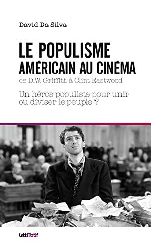 9782367161167: Le populisme américain au cinéma de DW Griffith à Clint Eastwood